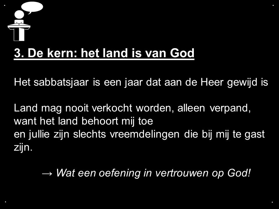 3. De kern: het land is van God