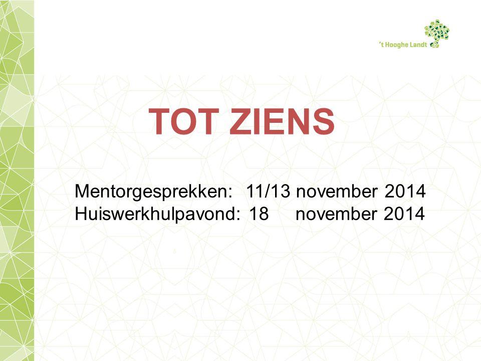TOT ZIENS Mentorgesprekken: 11/13 november 2014