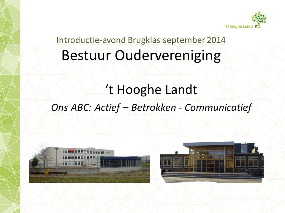 Introductie-avond Brugklas september 2014 Bestuur Oudervereniging