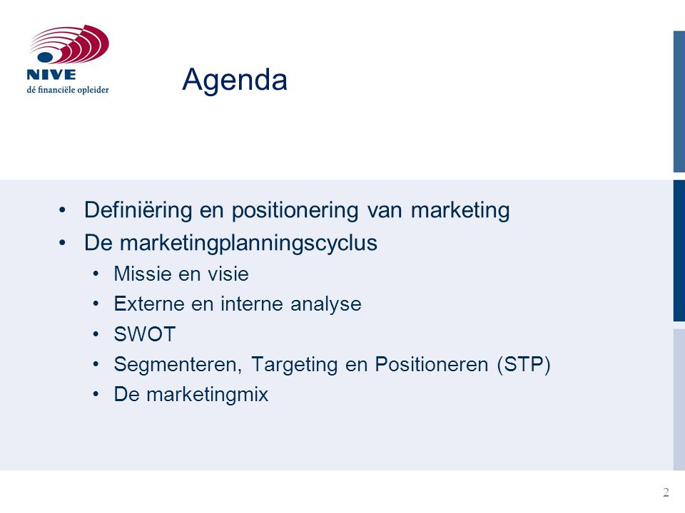 Agenda Definiëring en positionering van marketing