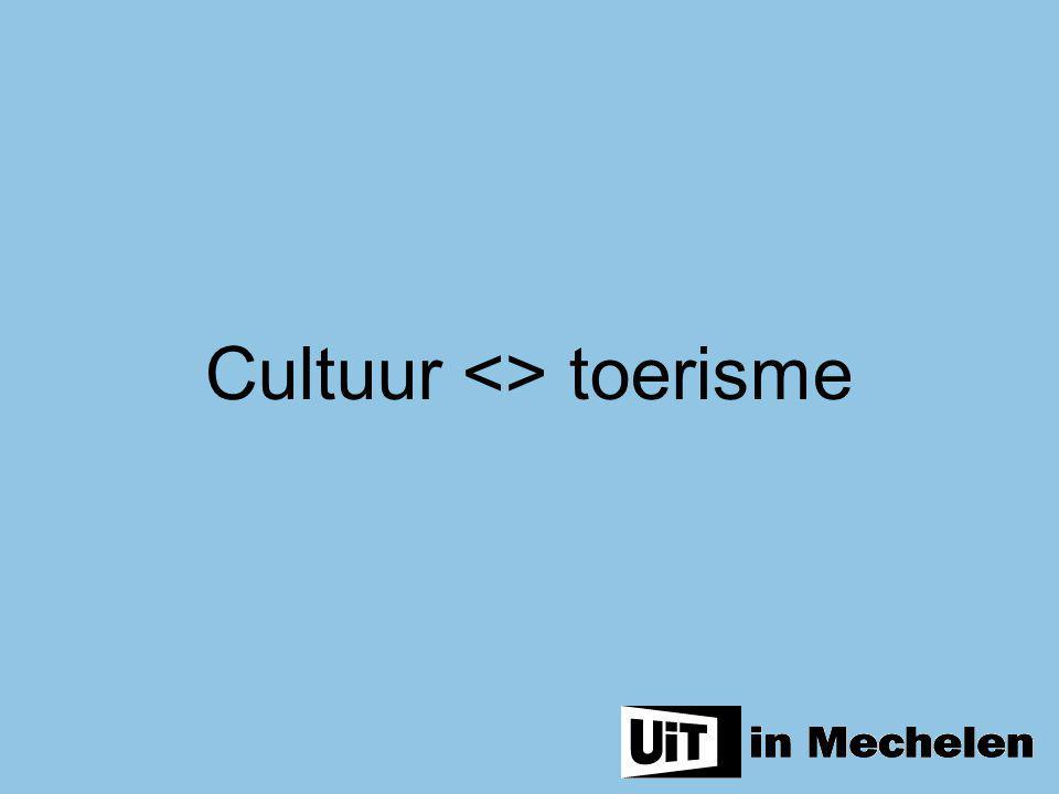 Cultuur <> toerisme