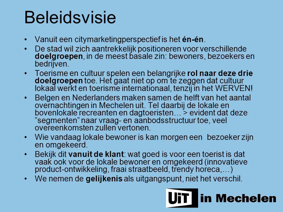 Beleidsvisie Vanuit een citymarketingperspectief is het én-én.