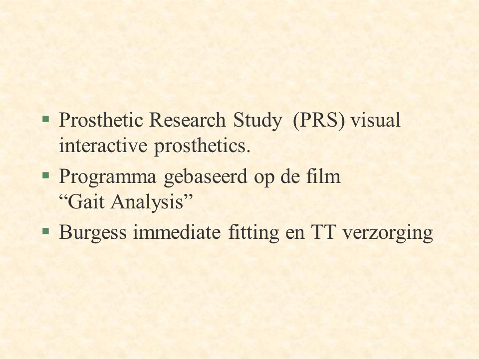 Prosthetic Research Study (PRS) visual interactive prosthetics.