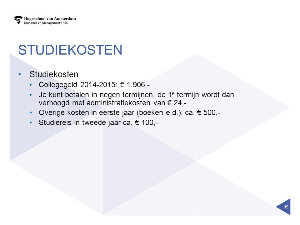 STUDIEKOSTEN Studiekosten Collegegeld 2014-2015: € 1.906,-