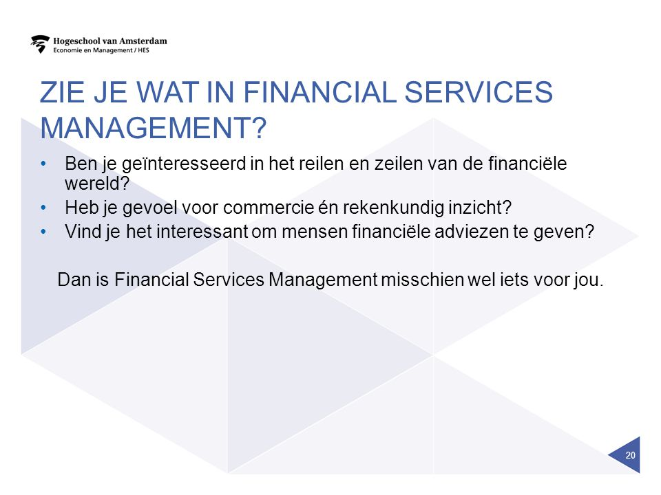 zie je wat in financial services management