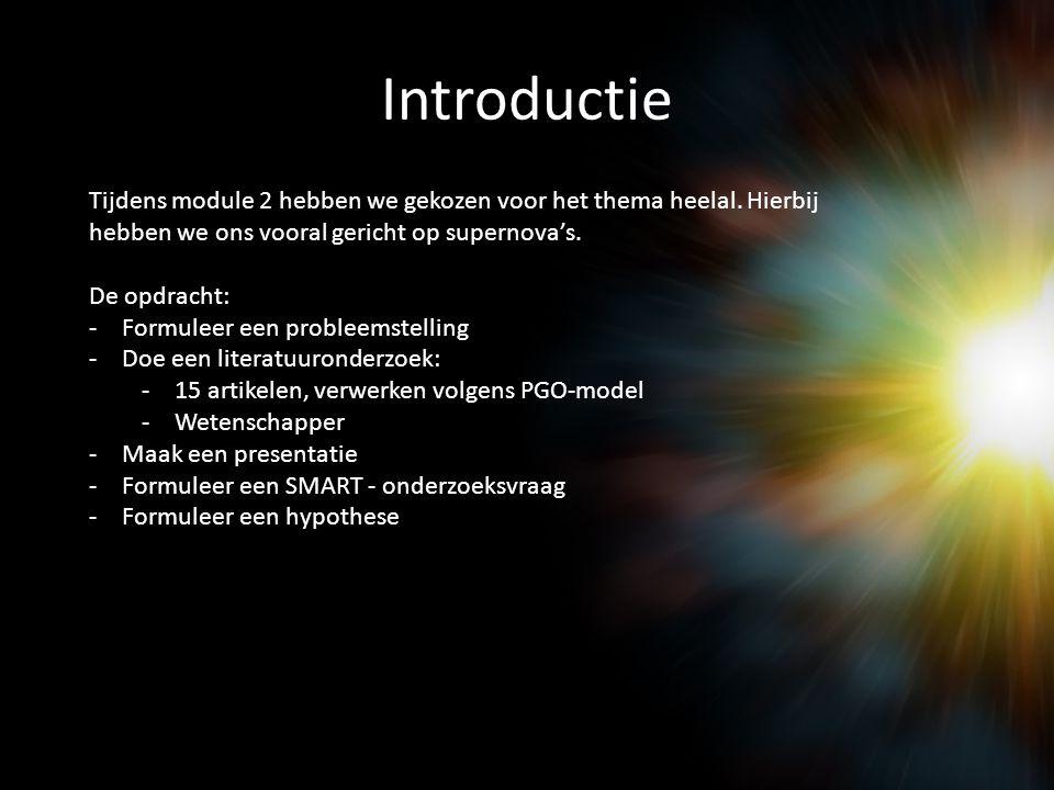 Introductie Tijdens module 2 hebben we gekozen voor het thema heelal. Hierbij hebben we ons vooral gericht op supernova's.