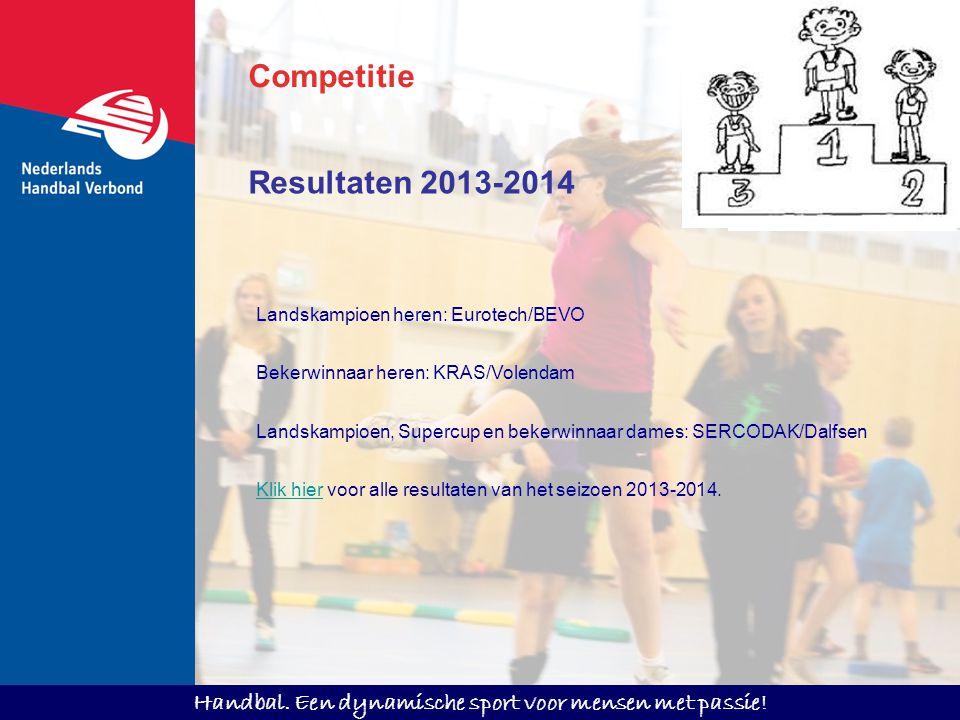 Competitie Resultaten 2013-2014 Landskampioen heren: Eurotech/BEVO