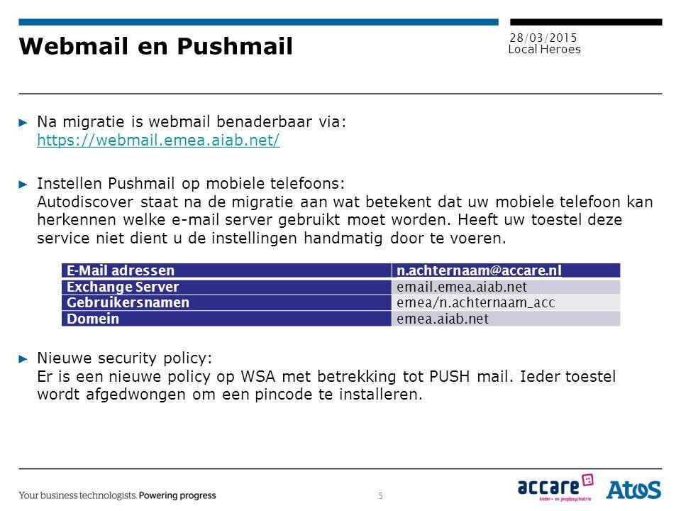 Webmail en Pushmail Na migratie is webmail benaderbaar via: https://webmail.emea.aiab.net/