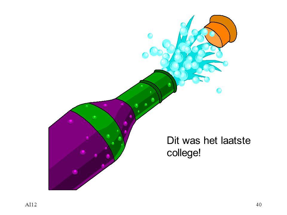 Dit was het laatste college!