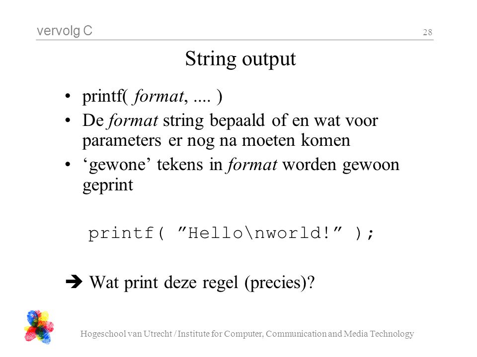 String output printf( format, .... )