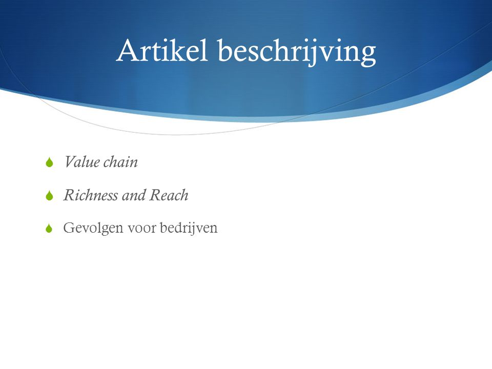 Artikel beschrijving Value chain Richness and Reach