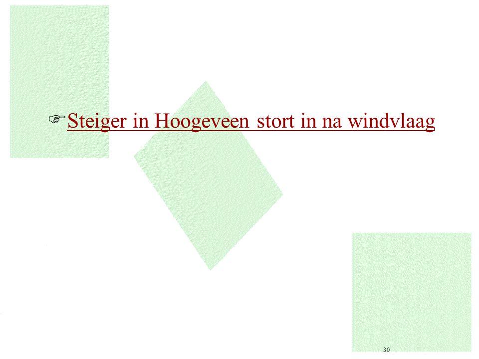 Steiger in Hoogeveen stort in na windvlaag
