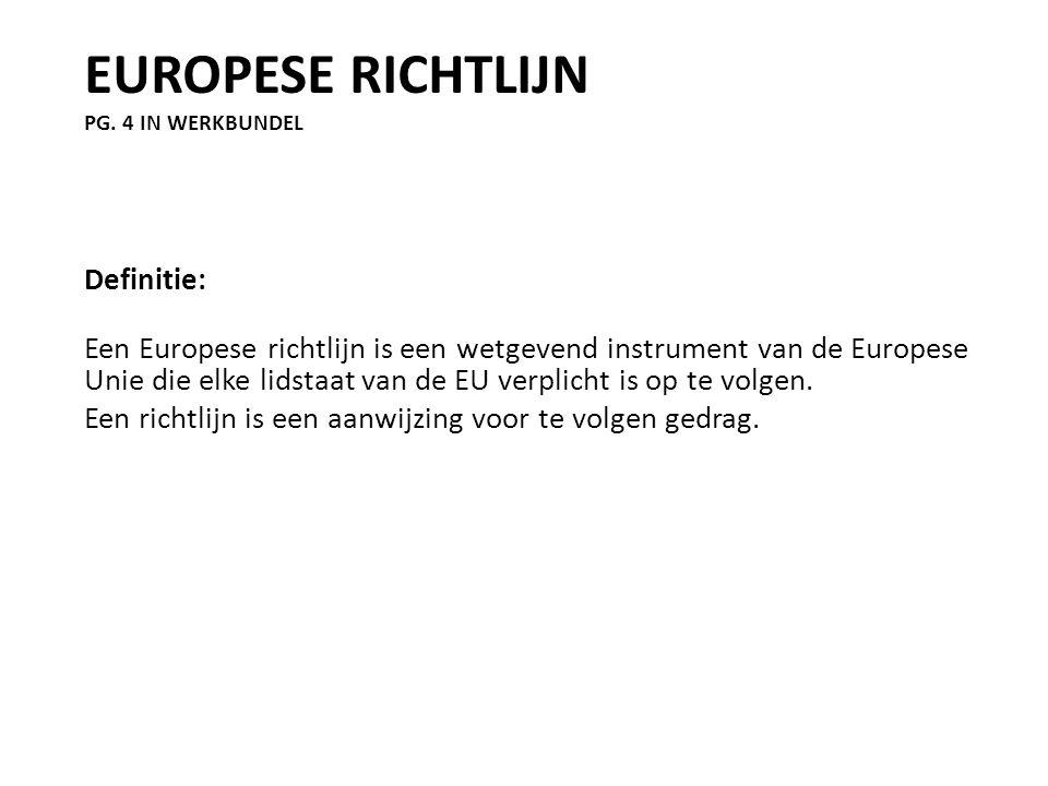 Europese richtlijn pg. 4 in werkbundel