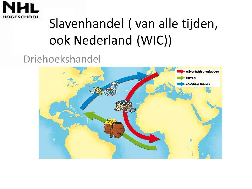 Slavenhandel ( van alle tijden, ook Nederland (WIC))