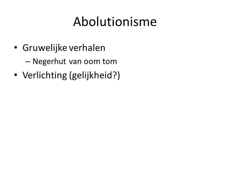 Abolutionisme Gruwelijke verhalen Verlichting (gelijkheid )