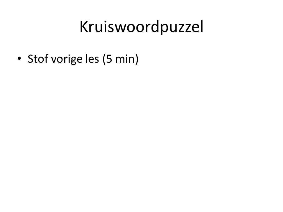 Kruiswoordpuzzel Stof vorige les (5 min)