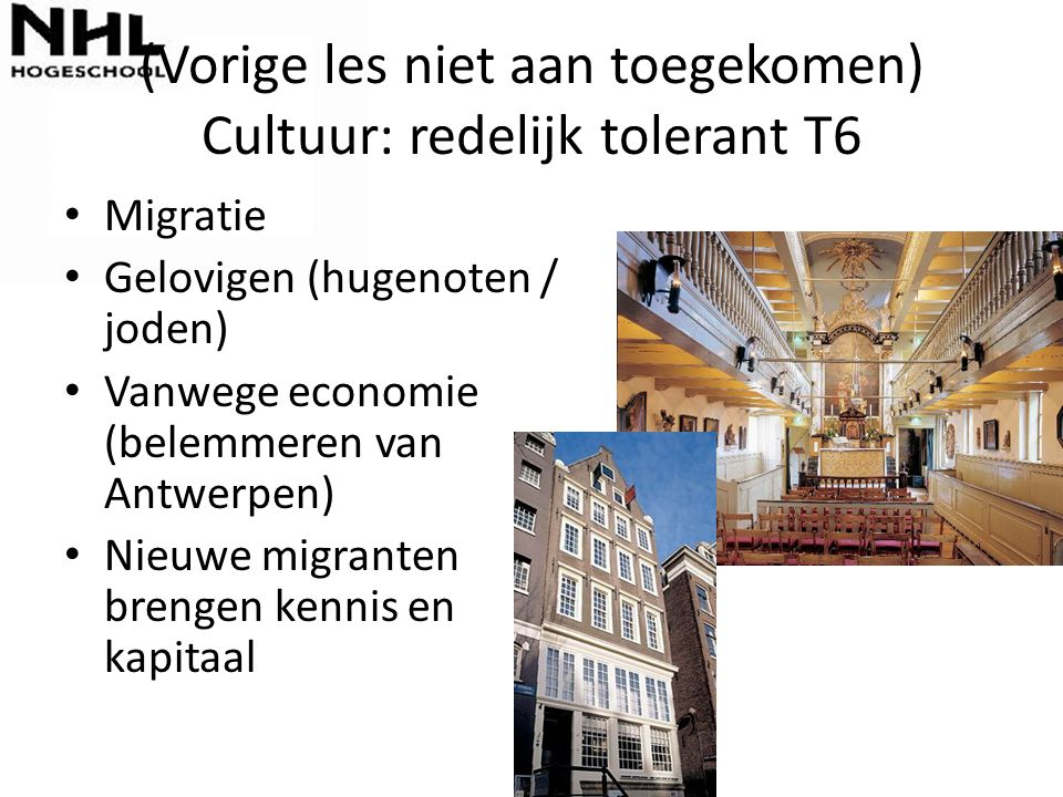 (Vorige les niet aan toegekomen) Cultuur: redelijk tolerant T6
