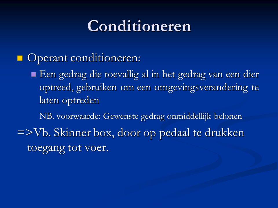 Conditioneren Operant conditioneren: