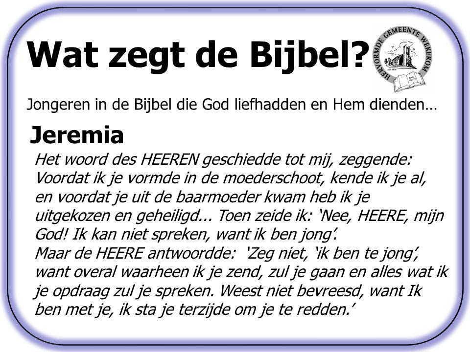 Wat zegt de Bijbel Jeremia