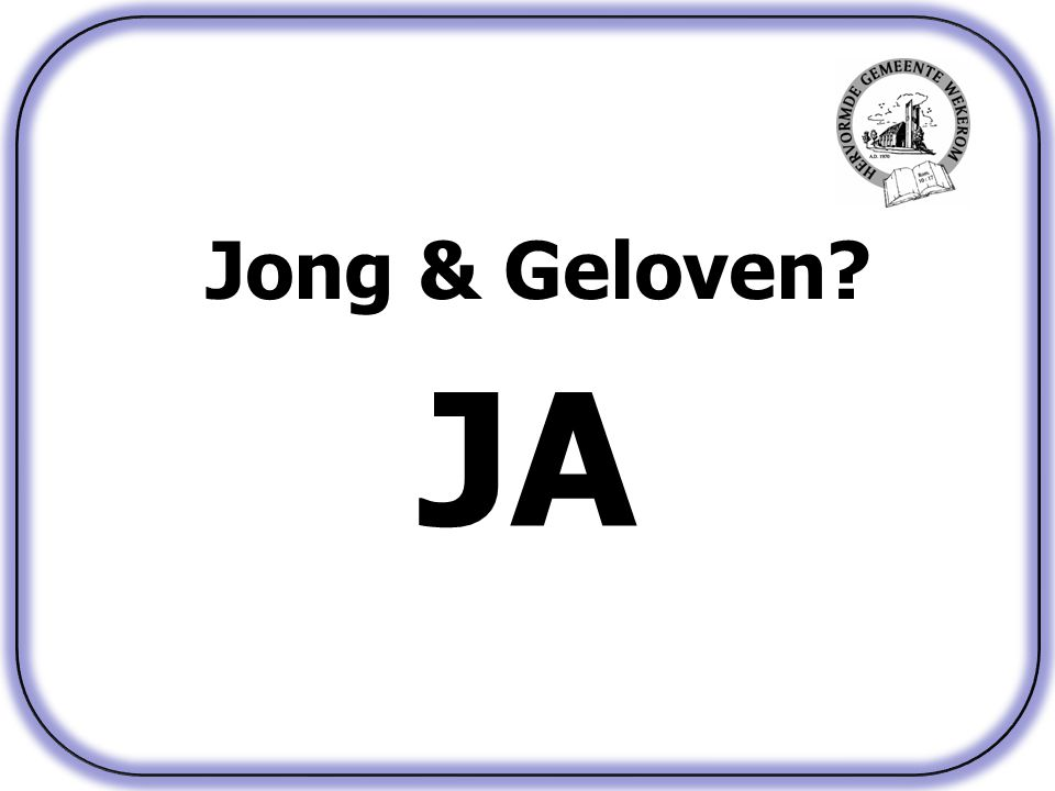 Jong & Geloven JA