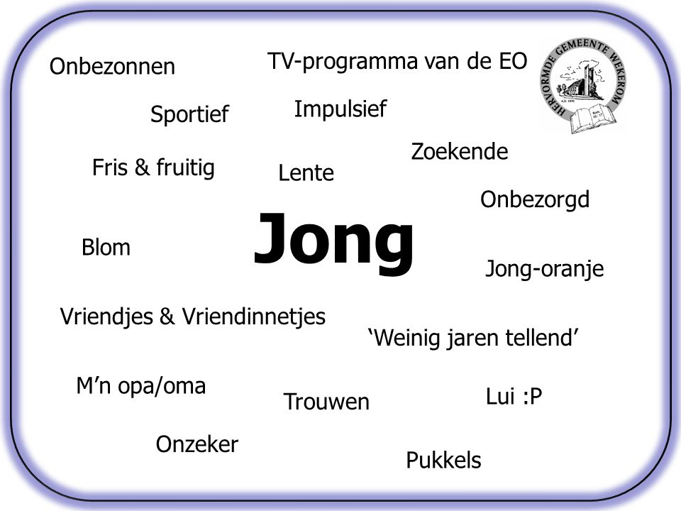 Jong TV-programma van de EO Onbezonnen Impulsief Sportief Zoekende