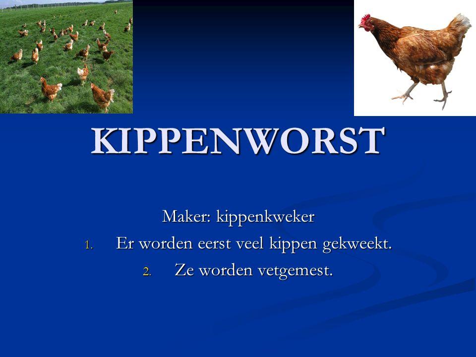 Er worden eerst veel kippen gekweekt.