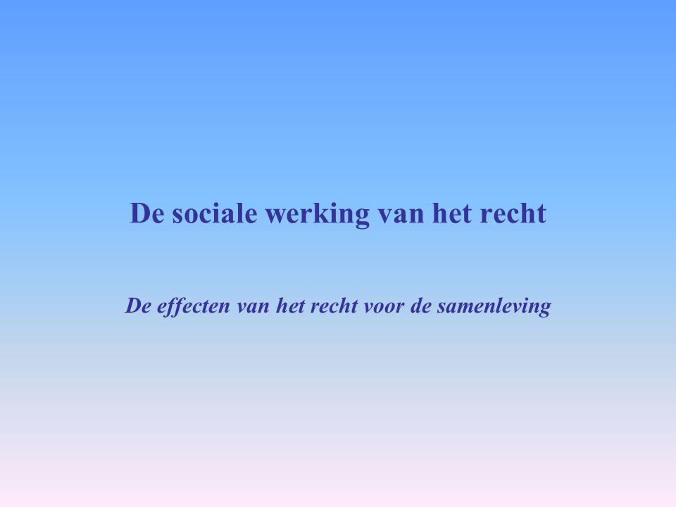 De sociale werking van het recht