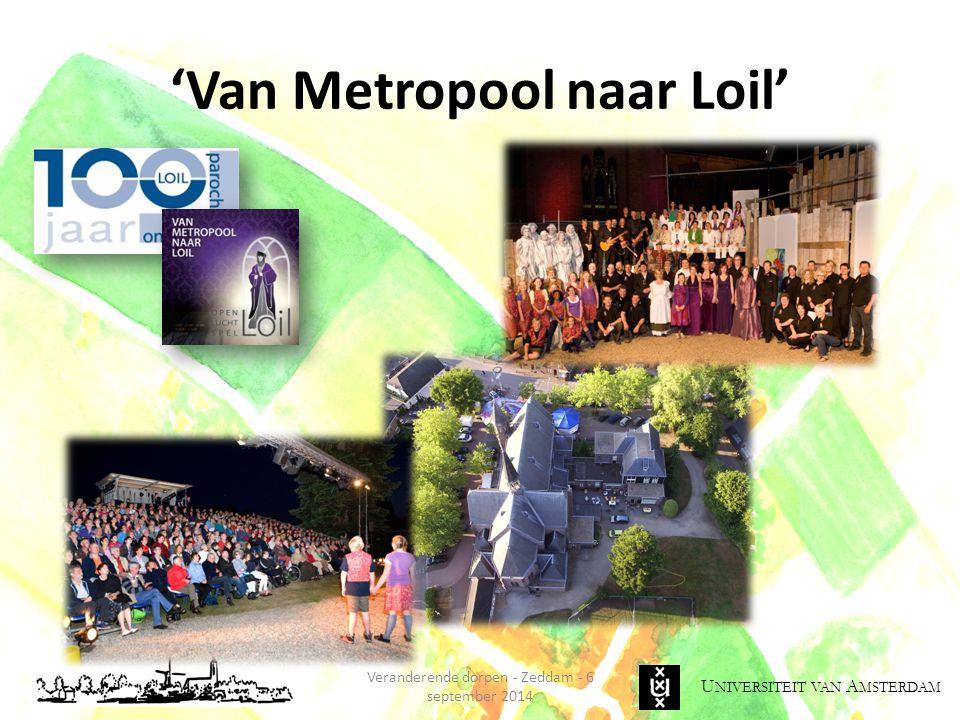 'Van Metropool naar Loil'