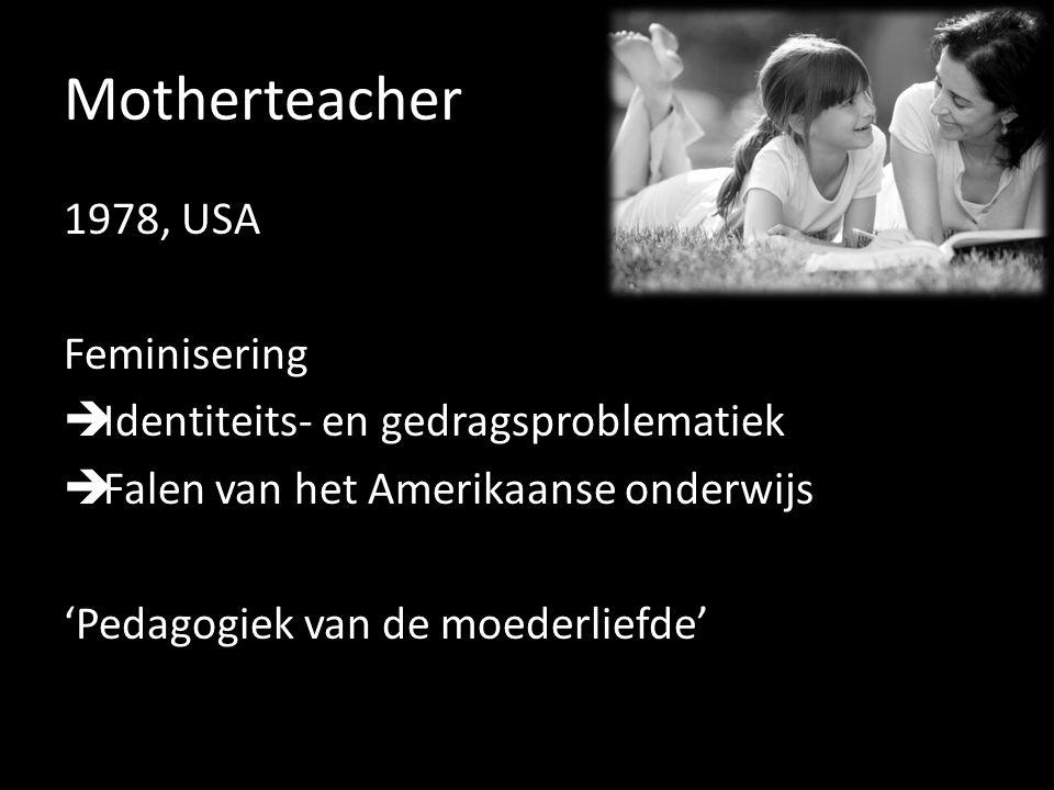 Motherteacher 1978, USA Feminisering