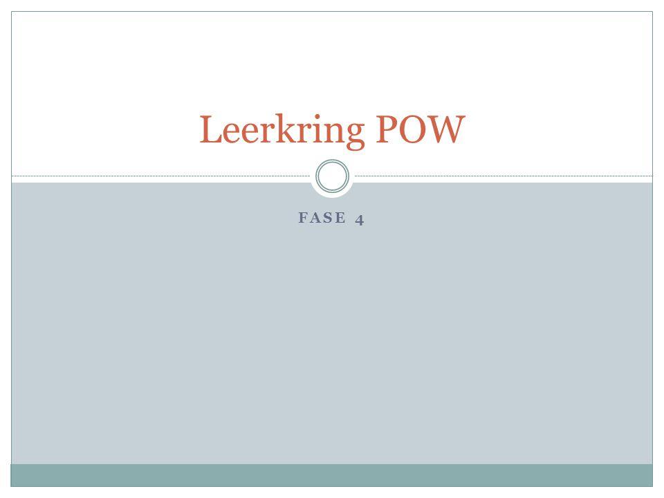 Leerkring POW Fase 4