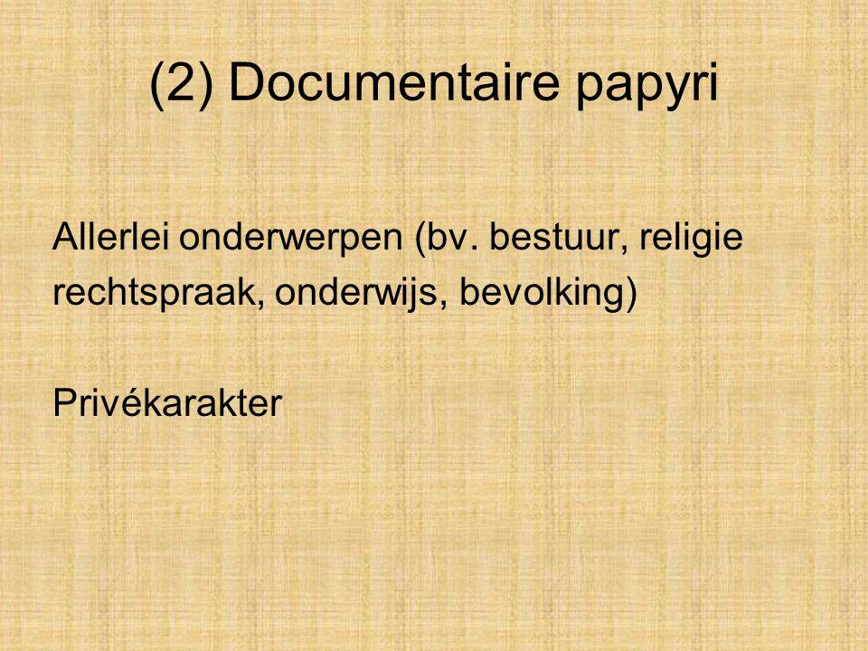 (2) Documentaire papyri
