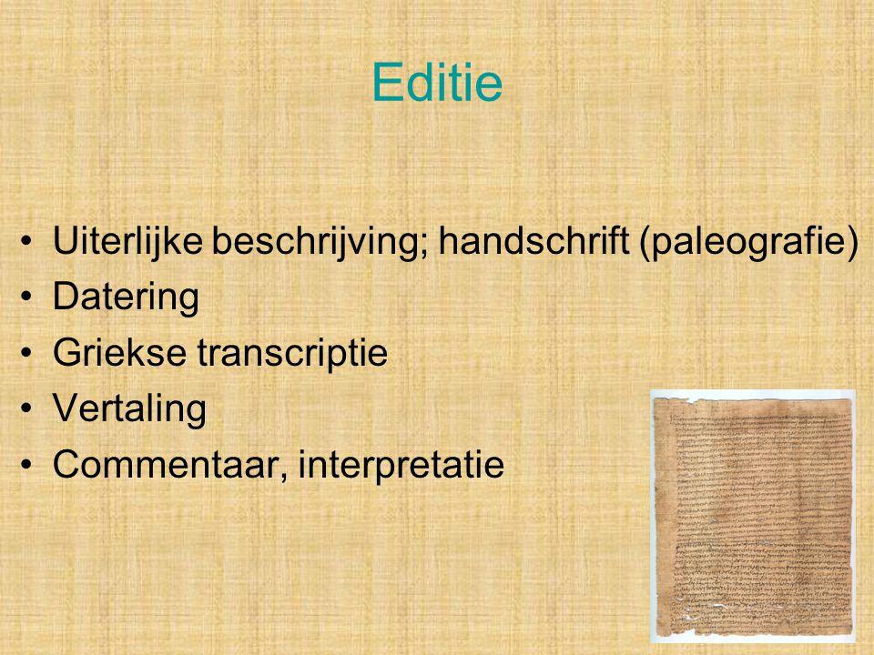 Editie Uiterlijke beschrijving; handschrift (paleografie) Datering