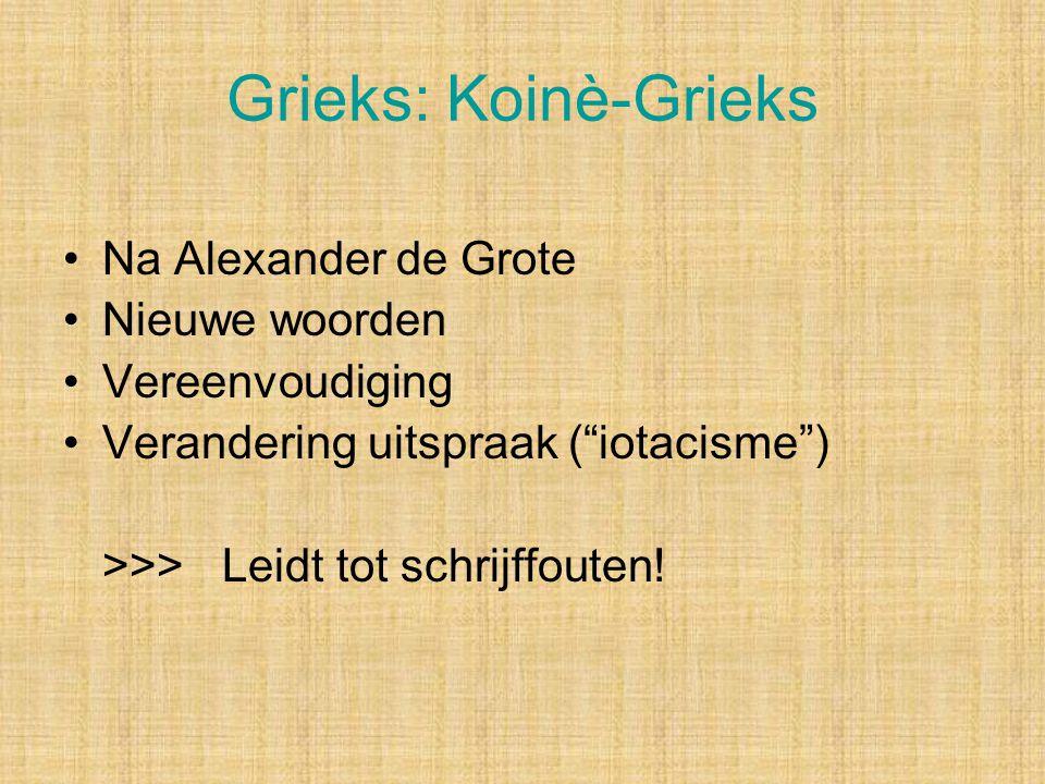 Grieks: Koinè-Grieks Na Alexander de Grote Nieuwe woorden