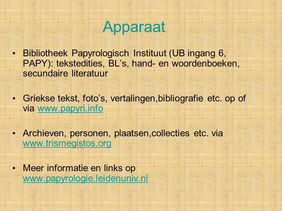 Apparaat Bibliotheek Papyrologisch Instituut (UB ingang 6, PAPY): tekstedities, BL's, hand- en woordenboeken, secundaire literatuur.
