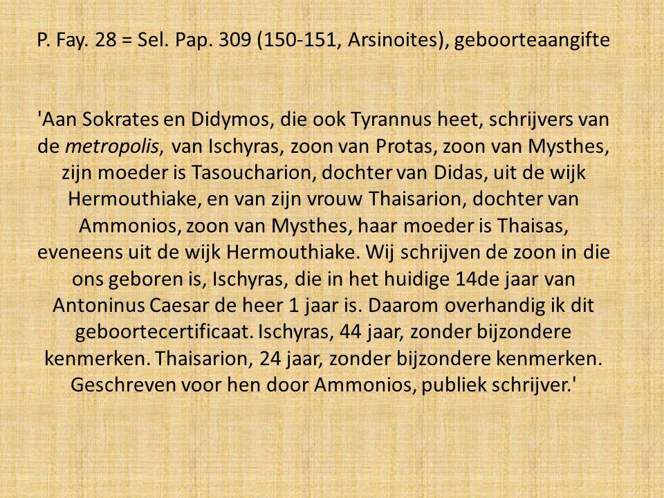 P. Fay. 28 = Sel. Pap. 309 (150-151, Arsinoites), geboorteaangifte