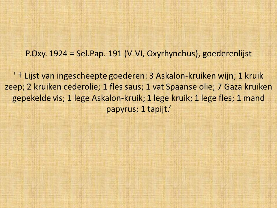 P.Oxy. 1924 = Sel.Pap. 191 (V-VI, Oxyrhynchus), goederenlijst