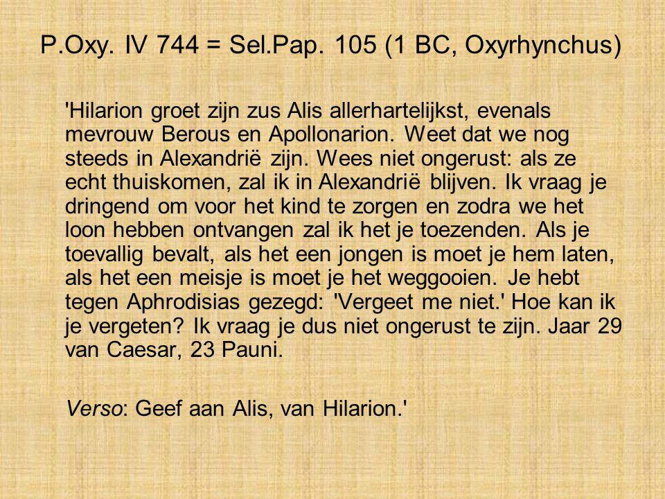 P.Oxy. IV 744 = Sel.Pap. 105 (1 BC, Oxyrhynchus)