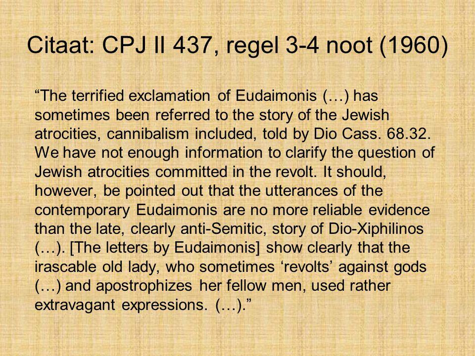Citaat: CPJ II 437, regel 3-4 noot (1960)