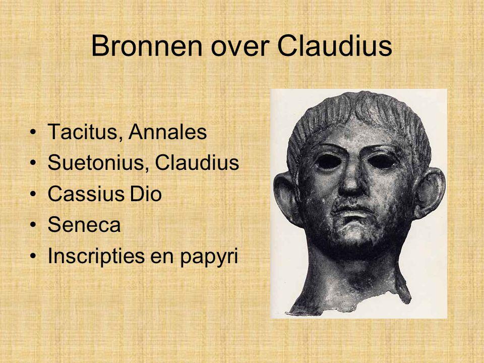 Bronnen over Claudius Tacitus, Annales Suetonius, Claudius Cassius Dio