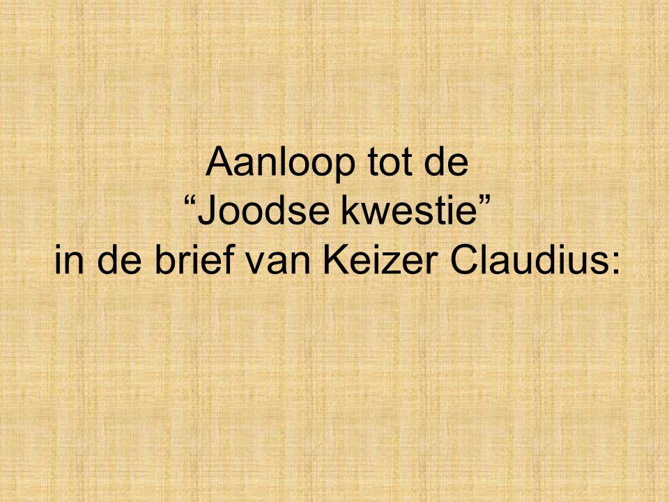 Aanloop tot de Joodse kwestie in de brief van Keizer Claudius: