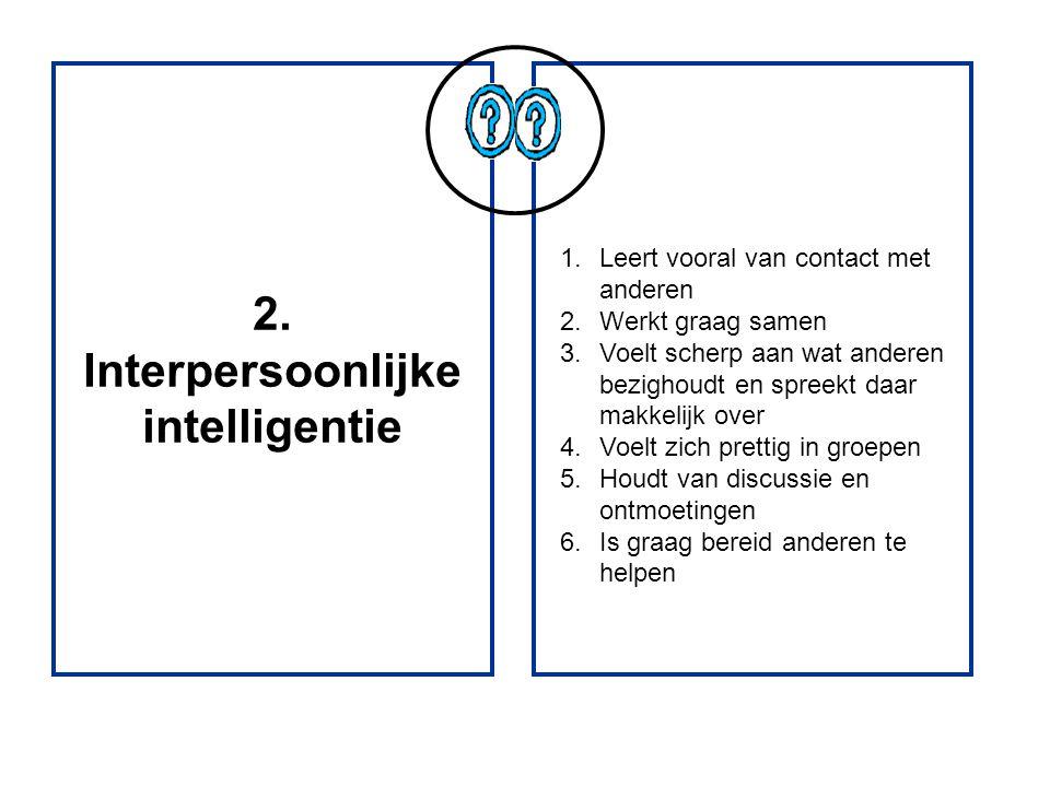 2. Interpersoonlijke intelligentie