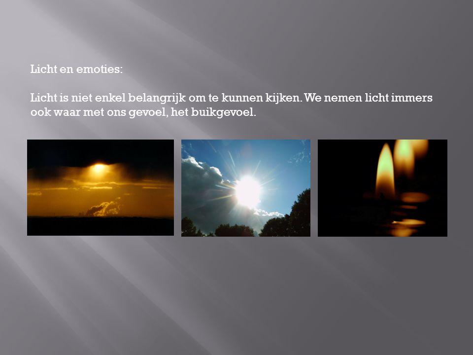Licht en emoties: Licht is niet enkel belangrijk om te kunnen kijken.