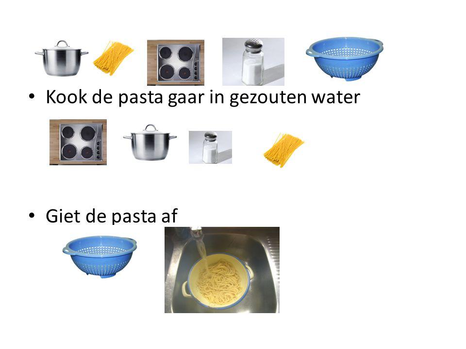 Kook de pasta gaar in gezouten water