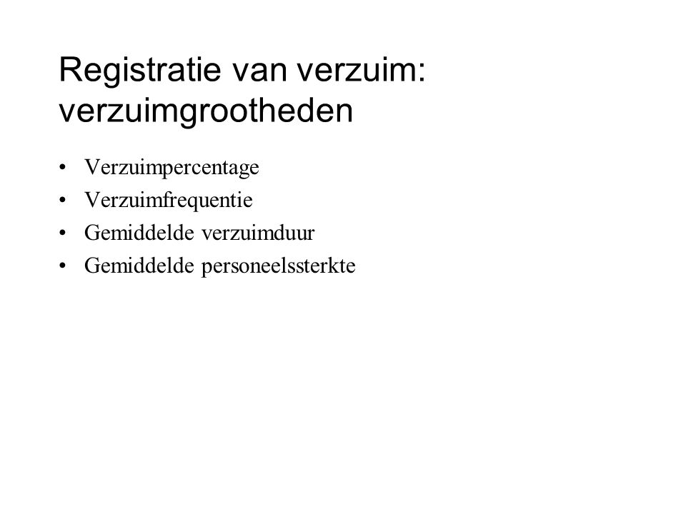 Registratie van verzuim: verzuimgrootheden