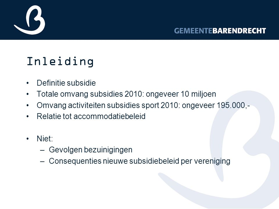 Inleiding Definitie subsidie