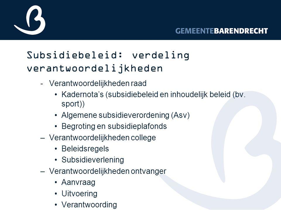 Subsidiebeleid: verdeling verantwoordelijkheden