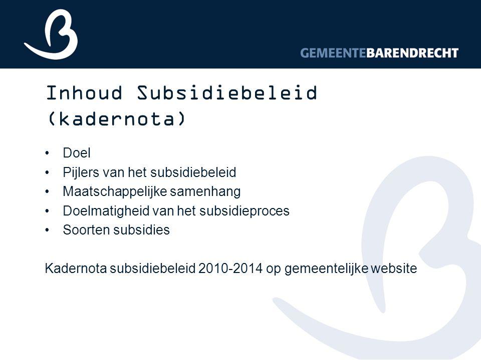 Inhoud Subsidiebeleid (kadernota)