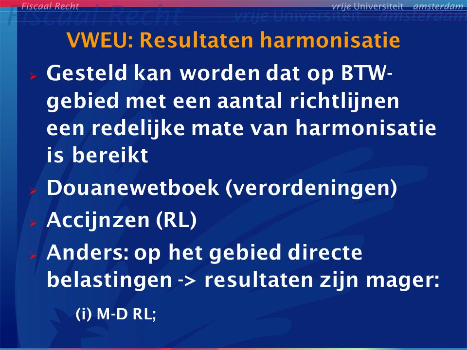 VWEU: Resultaten harmonisatie
