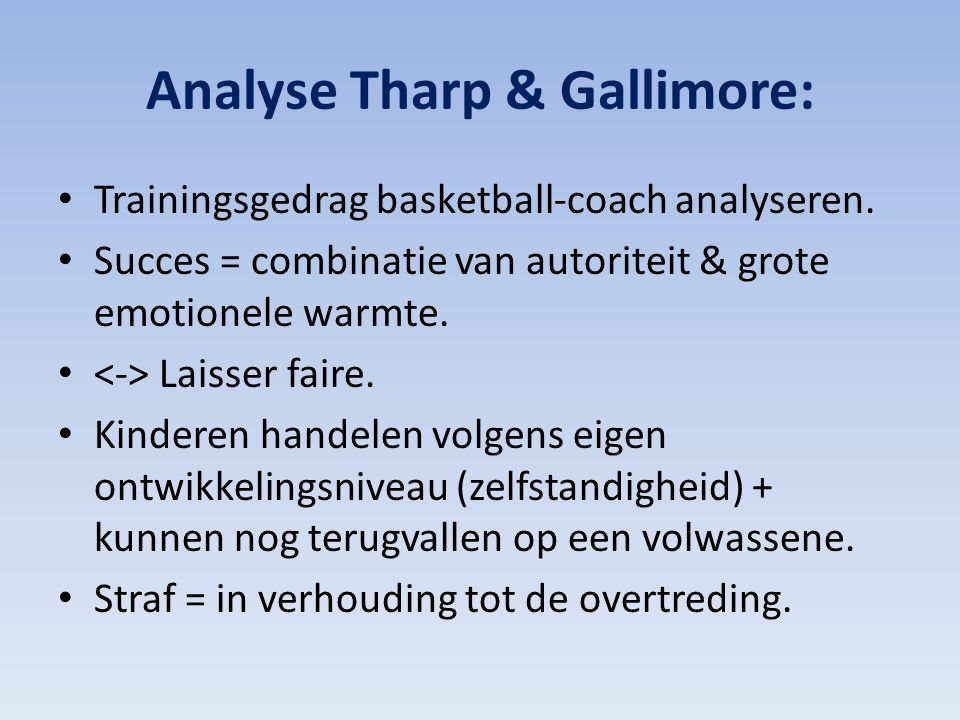 Analyse Tharp & Gallimore: