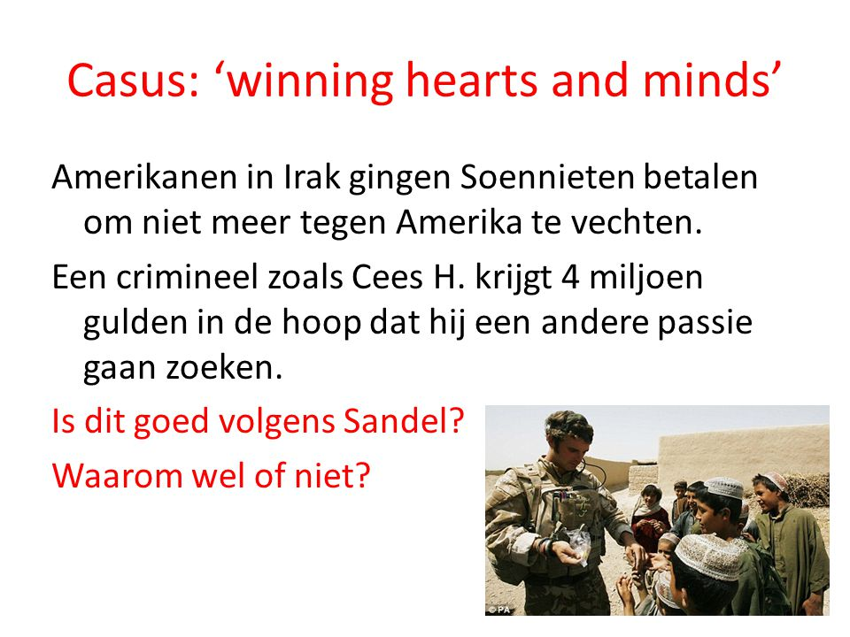 Casus: 'winning hearts and minds'